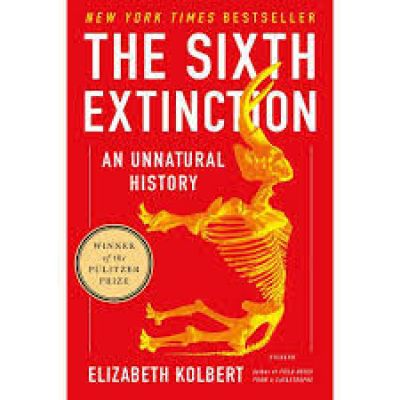 The Sixth Extinction,An Unnatural History