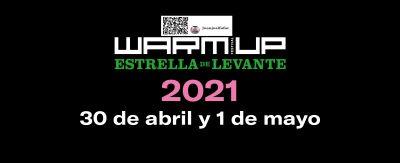 WARM UP Estrella de Levante 2021