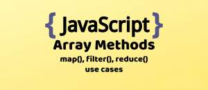 JavaScript Common Methods Part 1- Arrays