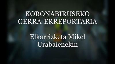 KORONABIRUSEKO GERRA-ERREPORTARIA