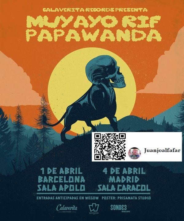 Presentan directos en Barcelona y Madrid Muyayo Rif y Papawanda