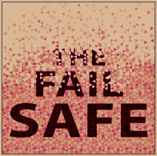 "(IJCH) Something To Ponder - ""The Fail-Safe"""
