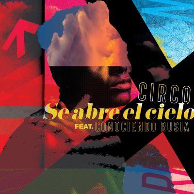 Circo presenta SE ABRE EL CIELO