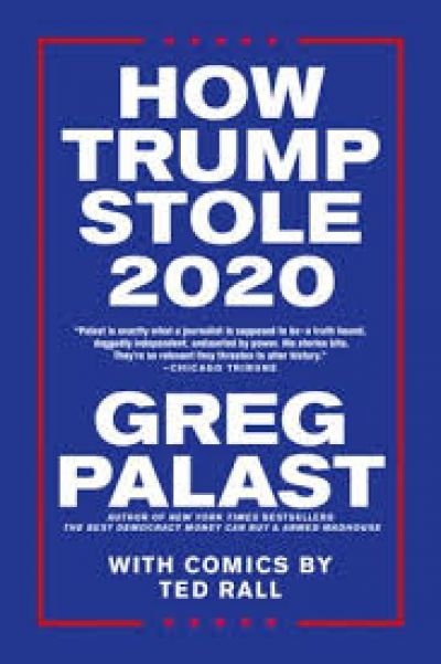 How Trump Stole 2020, A Book Review