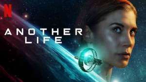 """(IJCH) The New Netflix Series """"ANOTHER LIFE"""" is the Bomb! (Binge-Watched ALL 10 episodes of the First Season!)"""
