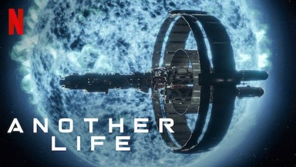 """(IJCH) The New Netflix Series """"ANOTHER LIFE"""" is the Bomb! (or Why I just Binge-Watched ALL episodes of the First Season)"""