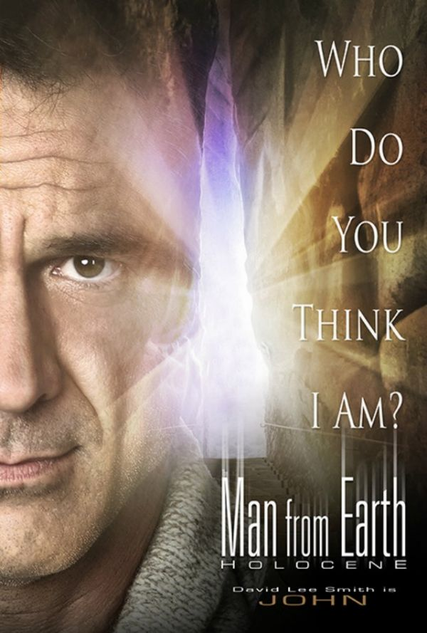 (IJCH) - The Man from Earth Holocene (Sequel to The Man from Earth) and The http://www.ManFromEarth.com Initiative)
