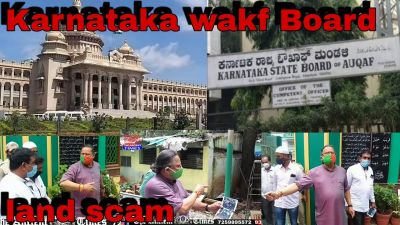 Karnataka Waqf Board Land Scam
