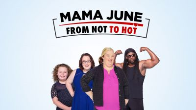 Mama June: From Not to Hot Full Episode [[hd tv show]]