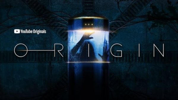 """(IJCH) A """"YouTube Original Series""""? And it's Science Fiction? Cool. Very cool! (""""Origin"""" - Debut: November 2018)"""