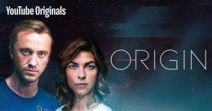 """(IJCH) A """"YouTube Original Series""""? And it's Science Fiction? Cool. Very cool! (""""Origin"""" - November 14, 2018 Debut)"""
